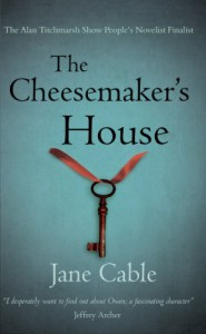 The Cheesemaker's House - Jane Cable