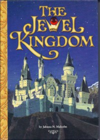 The Jewel Kingdom #1-4 - Jahnna N. Malcolm