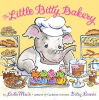 The Little Bitty Bakery - Leslie Muir, Betsy Lewin