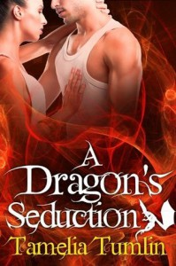 A Dragon's Seduction - Tamelia Tumlin
