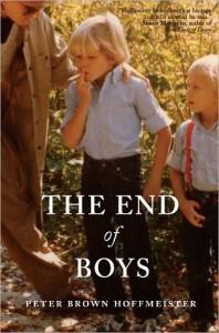 The End of Boys - Peter Brown Hoffmeister
