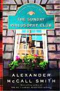 The Sunday Philosophy Club (Sunday Philosophy Club, #1) - Alexander McCall Smith