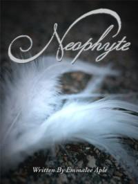 Neophyte (Linked #1) - Emmalee Aple