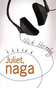 Juliet, naga - Nick Hornby
