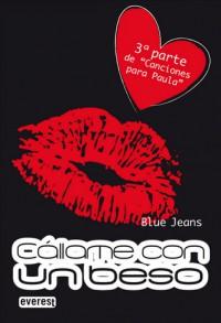 Cállame con un beso - Blue Jeans