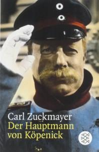 Der Hauptmann von Köpenick - Carl Zuckmayer