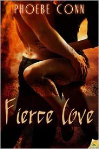 Fierce Love - Phoebe Conn