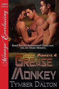 Grease Monkey - Tymber Dalton