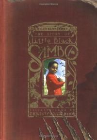 The Story of Little Black Sambo - Helen Bannerman, Christopher Bing