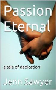 Passion Eternal (Passion Eternal, #1) - Jenn Sawyer