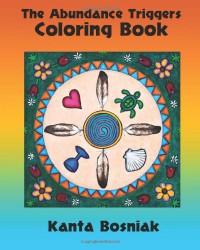 The Abundance Triggers Coloring Book - Kanta Bosniak