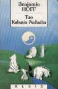 Tao Kubusia Puchatka - Benjamin Hoff