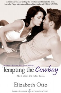 Tempting the Cowboy: A Paint River Ranch Book (Entangled Indulgence) - Elizabeth Otto
