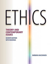 Ethics: Theory and Contemporary Issues - Barbara MacKinnon