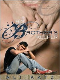 His Brother's Keeper - Ali Katz