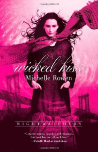 Wicked Kiss - Michelle Rowen