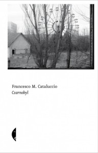 Czarnobyl - Paweł Bravo, Francesco Cataluccio