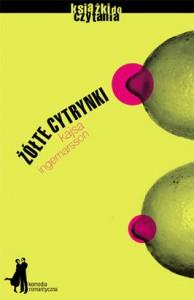 Żółte cytrynki - Kajsa Ingemarsson