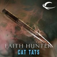 Cat Tats: A Jane Yellowrock Story - Faith Hunter