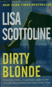 Dirty Blonde - Lisa Scottoline