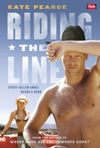 Riding the Line (Turner Brother series) - Pearce Kate