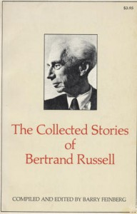 The Collected Stories Of Bertrand Russell - Bertrand Russell