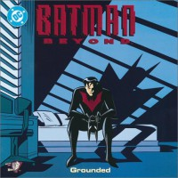 Batman Beyond: Grounded (Pictureback - Sholly Fisch