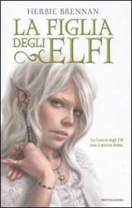 La figlia degli elfi - Herbie Brennan