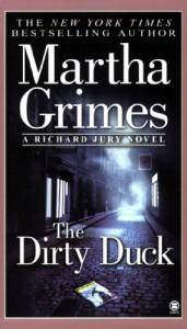 The Dirty Duck - Martha Grimes