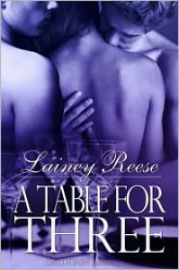 A Table for Three  - Lainey Reese