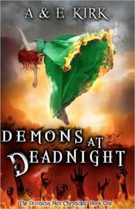Demons at Deadnight (Divinicus Nex Chronicles, #1) - A&E Kirk