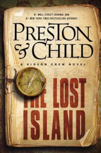 The Lost Island: A Gideon Crew Novel - Douglas Preston, Lincoln Child