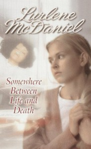 Somewhere Between Life and Death - Lurlene McDaniel
