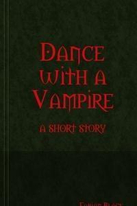 Dance With a Vampire - Fabian Black
