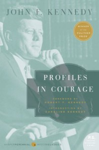 Profiles in Courage - John F. Kennedy