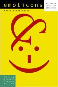 Emoticons. - Karin Niedermeier