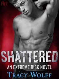 Shattered - Tracy Wolff