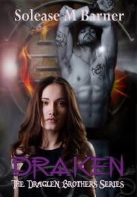 Draken - Solease M. Barner, Patti Roberts