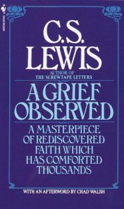 A Grief Observed - C.S. Lewis, Chad Walsh