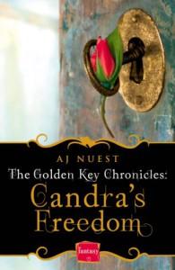 Candra's Freedom: HarperImpulse Fantasy Romance Novella (The Golden Key Chronicles, Book 2) - AJ Nuest