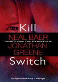 Kill Switch - Neal Baer