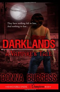 Darklands: A Vampire's Tale - Donna Burgess