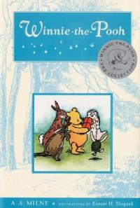 Winnie the Pooh - A.A. Milne, Ernest H. Shepard