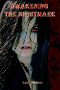 Awakening the Nightmare (Symmetria #1) - Lanie Malone