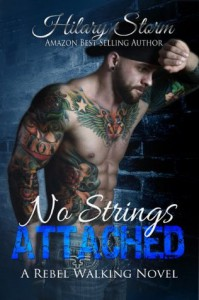 No Strings Attached (Rebel Walking Series #3) - Hilary Storm, Tiffany Tillman, Cover Design: BookFabulous Design, FuriousFotog Photography
