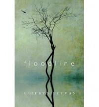 Floodline - Kathryn Heyman