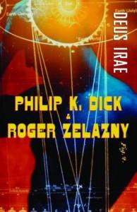Deus Irae - Roger Zelazny, Philip K. Dick