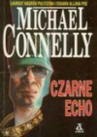 Czarne echo - Michael Connelly
