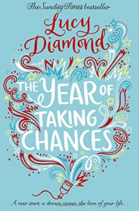 The Year of Taking Chances - Lucy Diamond