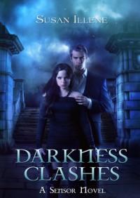 Darkness Clashes - Susan Illene